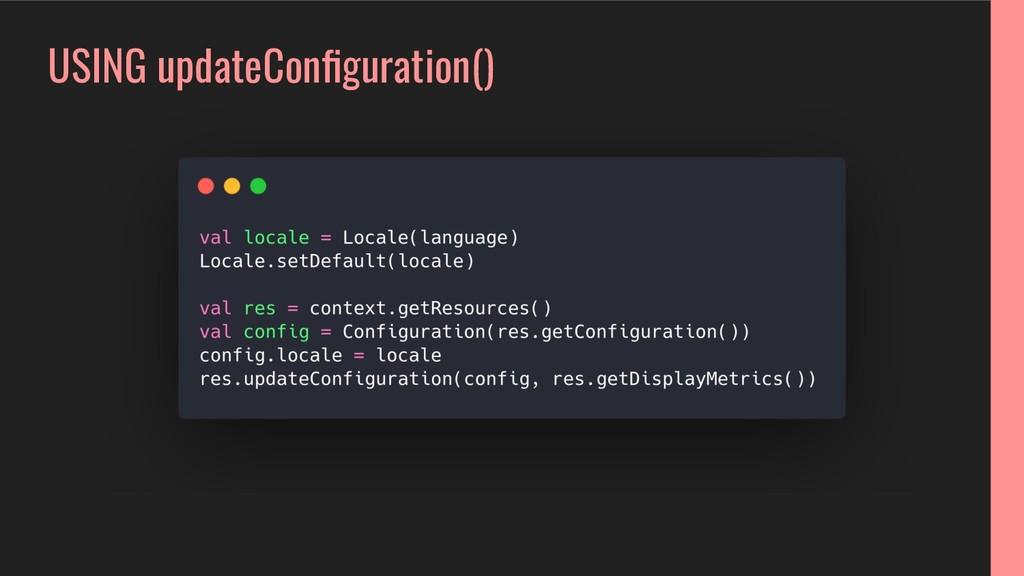 USING updateConfiguration()
