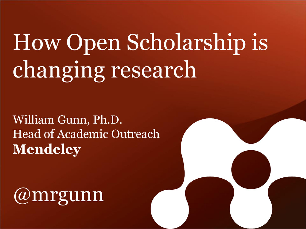 How Open Scholarship is changing research Willi...