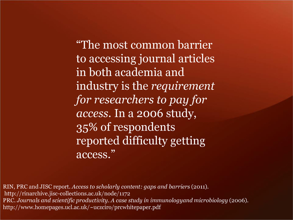 """""""The most common barrier to accessing journal a..."""