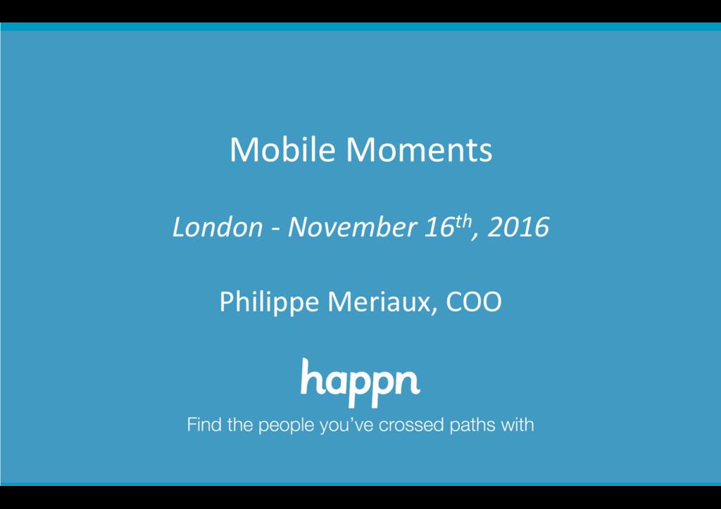 happn confiden+al      Mobile Mom...