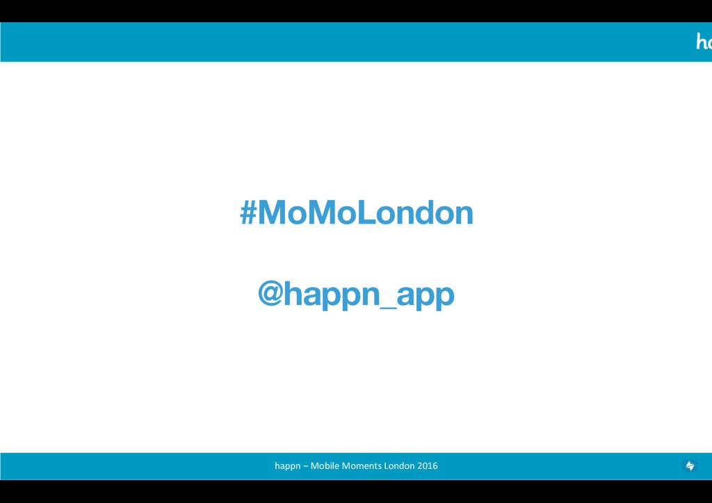 happn – Mobile Moments London 20...