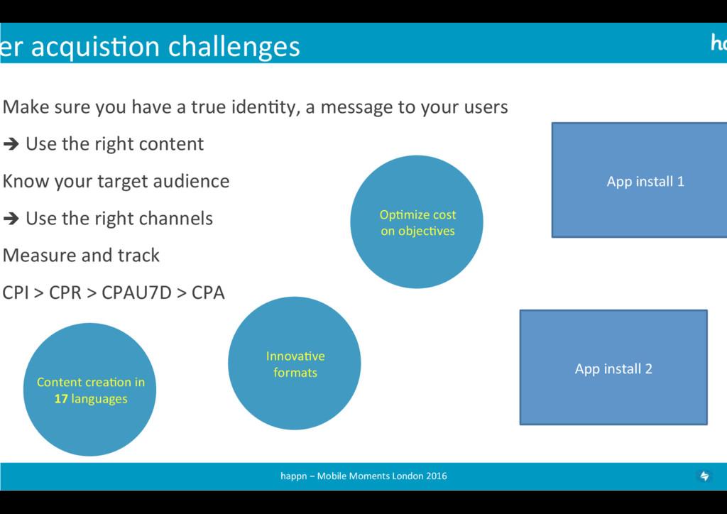 er acquis+on challenges  Make sure...