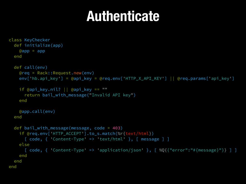 Authenticate class KeyChecker def initialize(a...