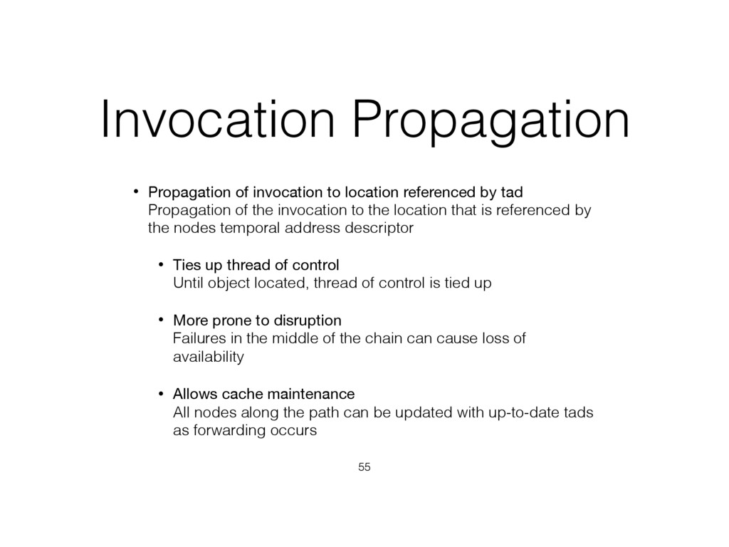 Invocation Propagation • Propagation of invocat...