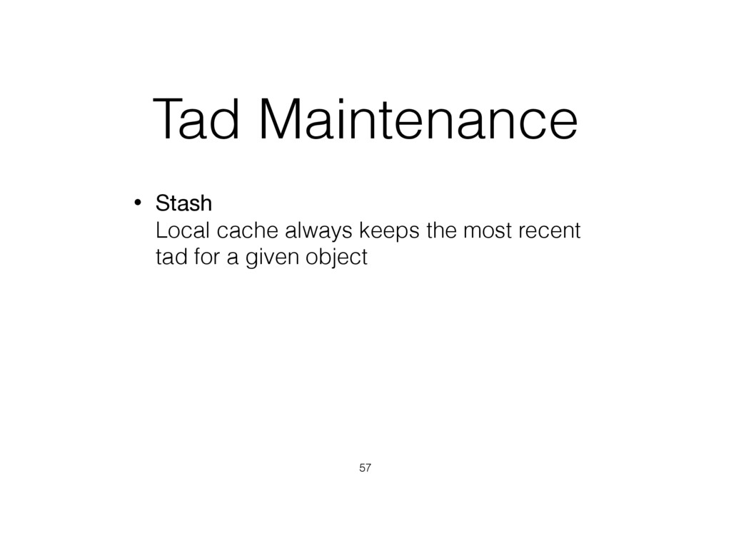 Tad Maintenance • Stash