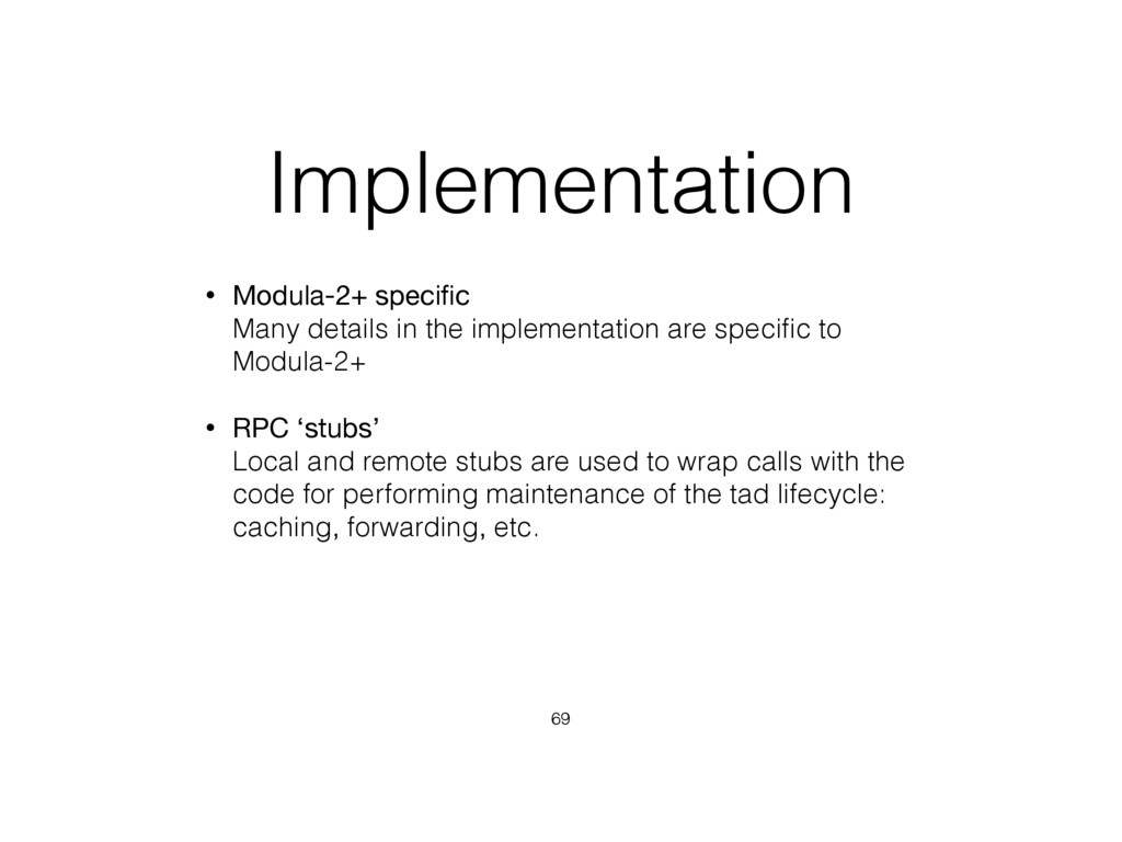 Implementation • Modula-2+ specific