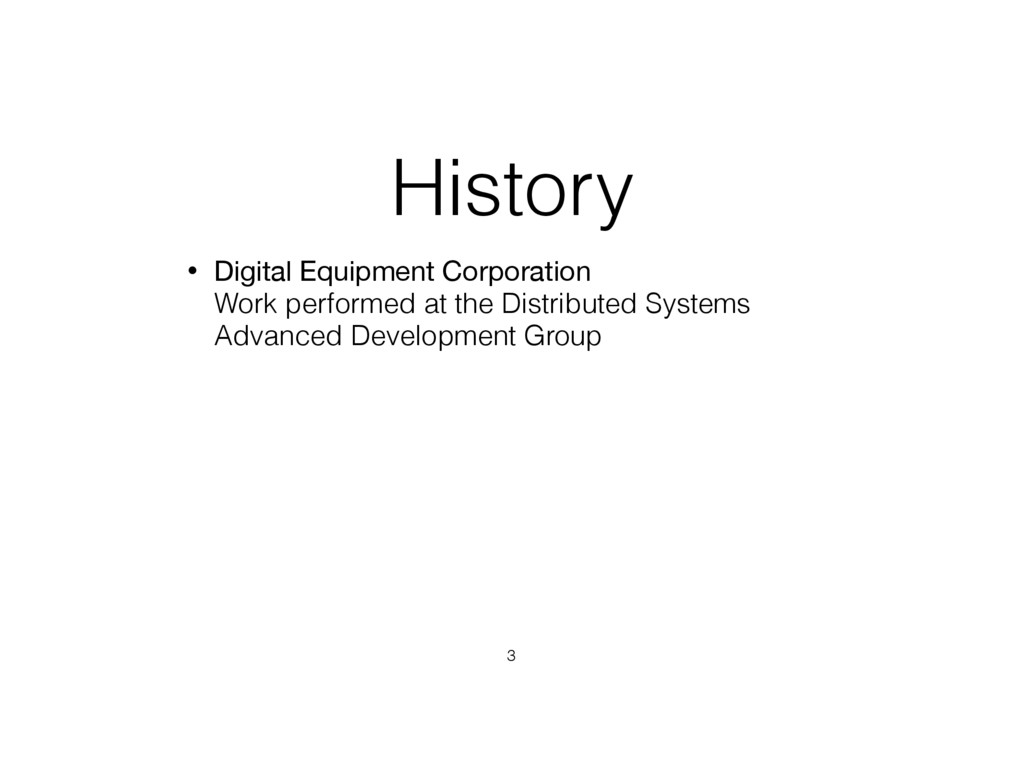 History • Digital Equipment Corporation 