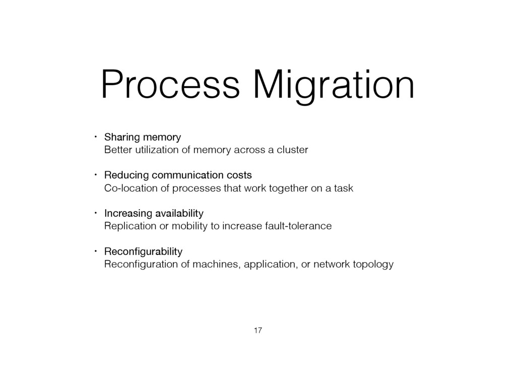 Process Migration • Sharing memory