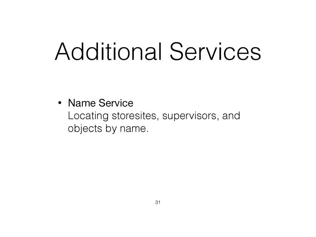 Additional Services • Name Service