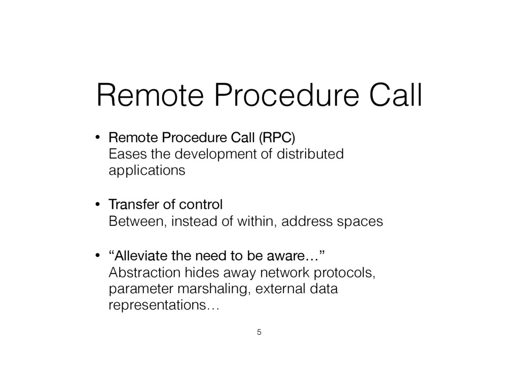 Remote Procedure Call • Remote Procedure Call (...