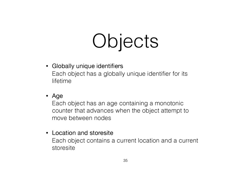 Objects • Globally unique identifiers