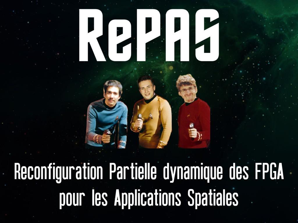 RePAS Reconfiguration Partielle dynamique des F...