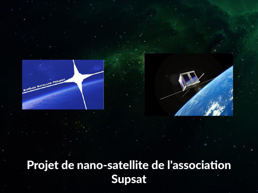 Projet de nano-satellite de l'association Supsat