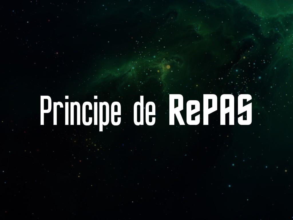 Principe de RePAS