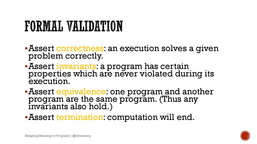 §Assert correctness: an execution solves a give...