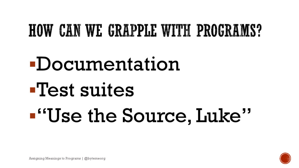 "§Documentation §Test suites §""Use the Source, L..."