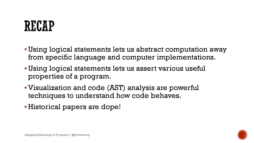 §Using logical statements lets us abstract comp...
