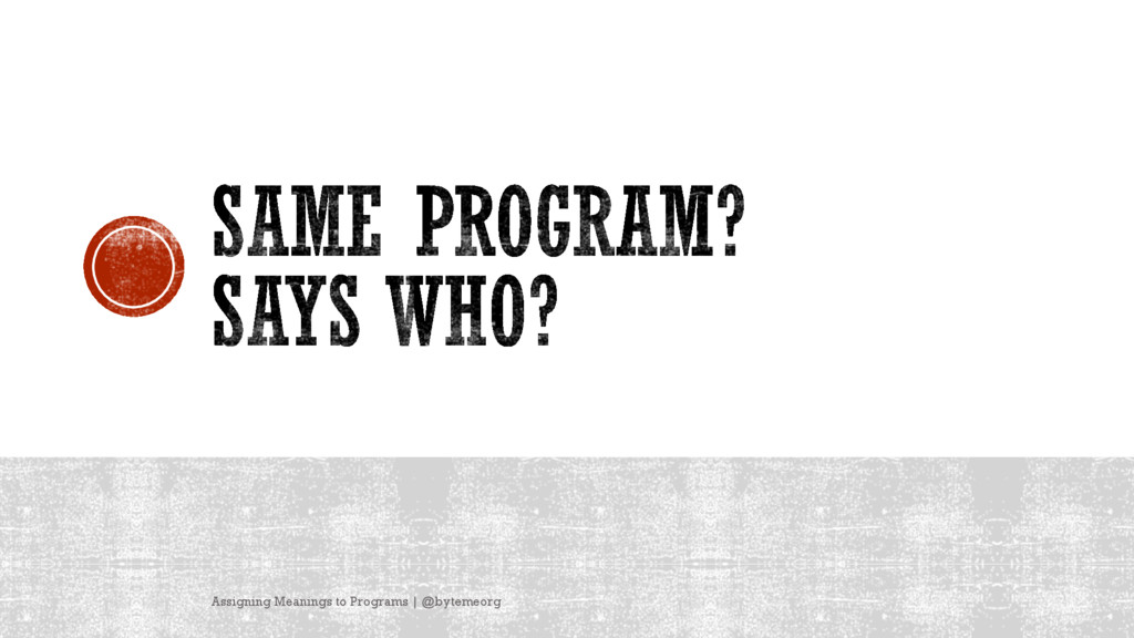 Assigning Meanings to Programs | @bytemeorg