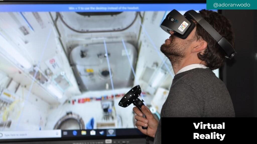 @adoranwodo Virtual Reality