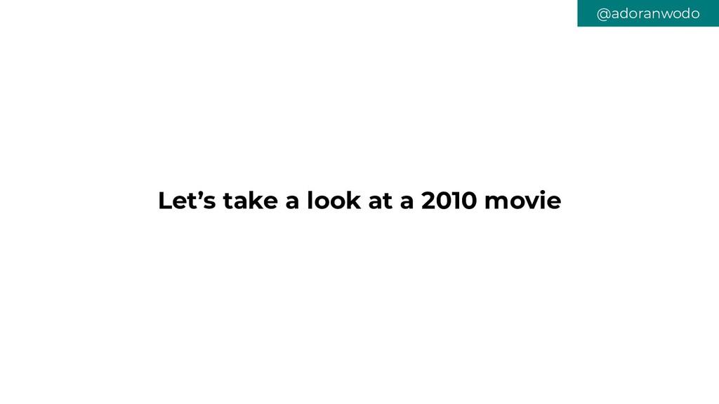 Let's take a look at a 2010 movie @adoranwodo