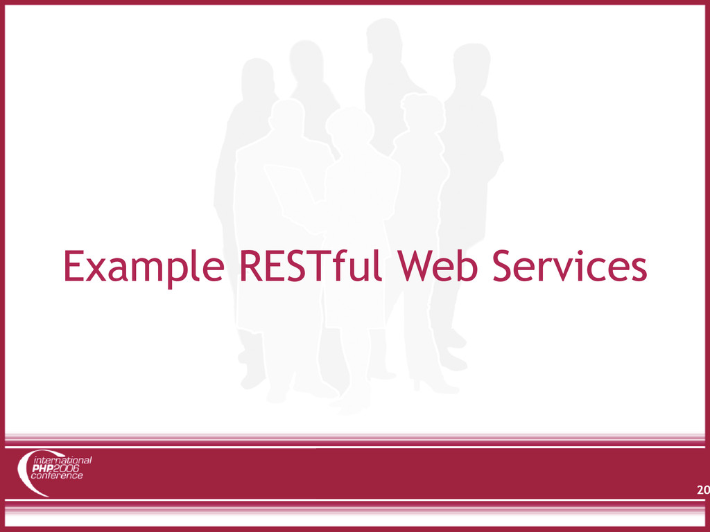 Example RESTful Web Services 20