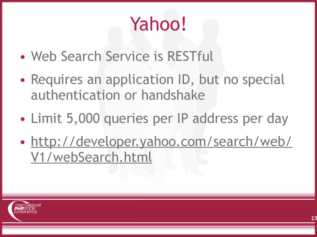 Yahoo! • Web Search Service is RESTful • Requir...