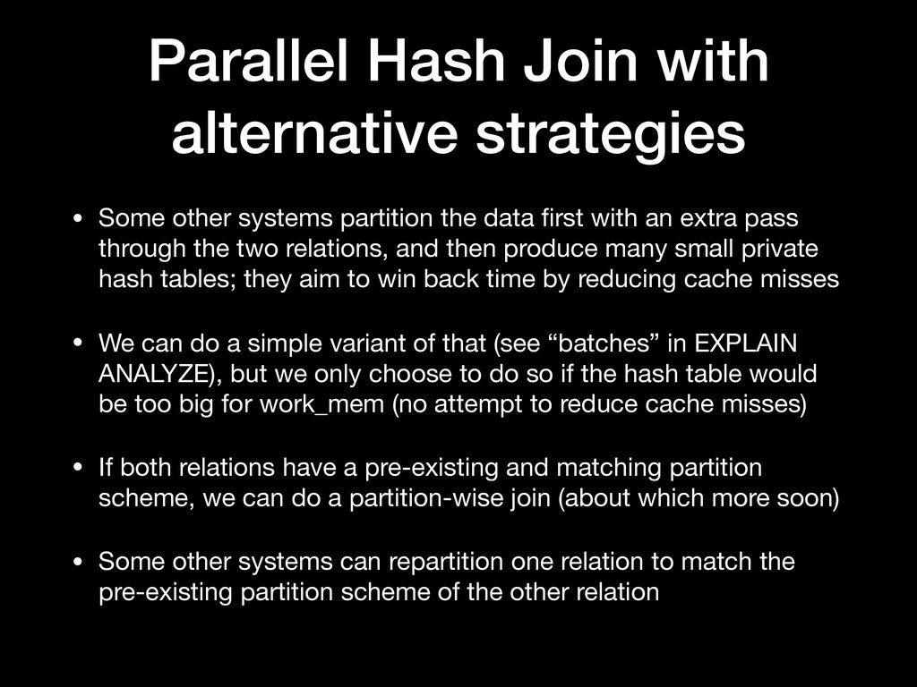 Parallel Hash Join with alternative strategies ...