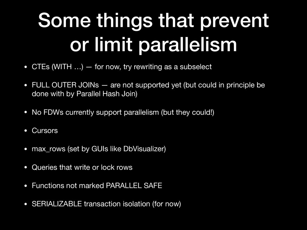 Some things that prevent
