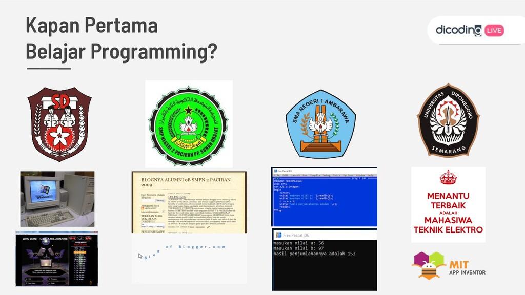 Kapan Pertama Belajar Programming?
