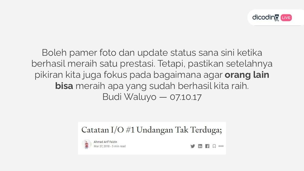 Boleh pamer foto dan update status sana sini ke...