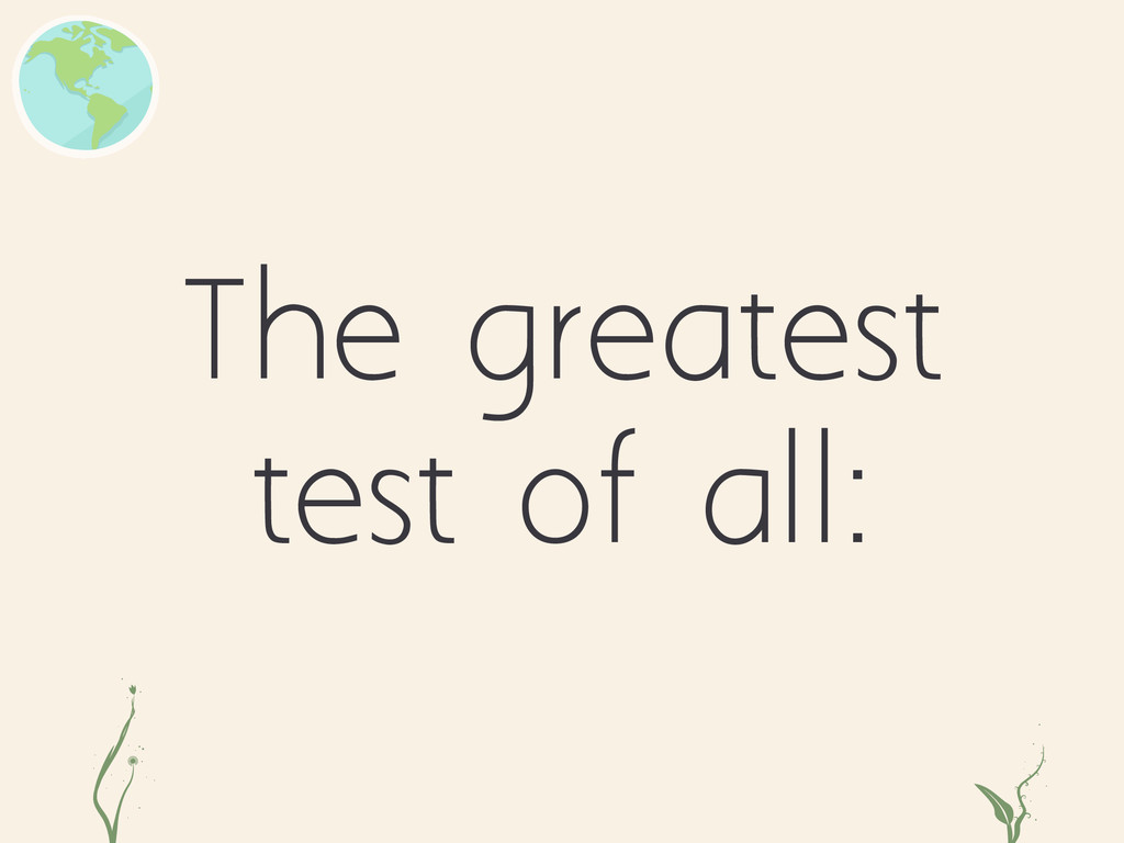 The greatest test of all: dk rrt