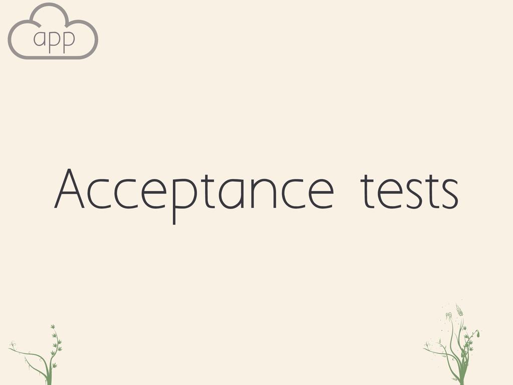 Acceptance tests zxc cxoije app