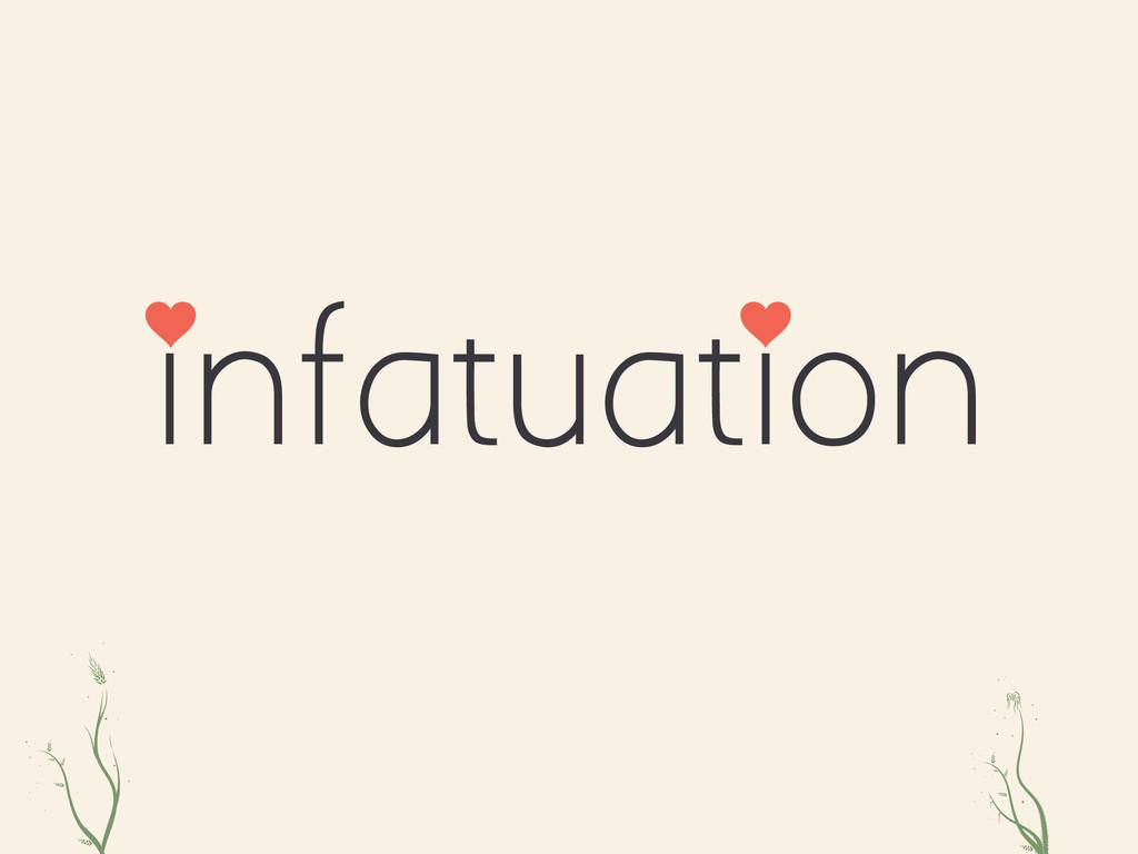 iO ZOe infatuation