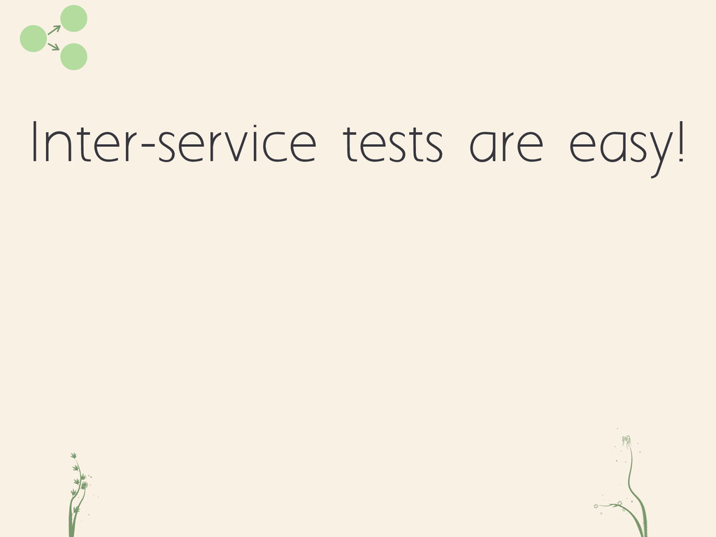 Inter-service tests are easy! cd fe
