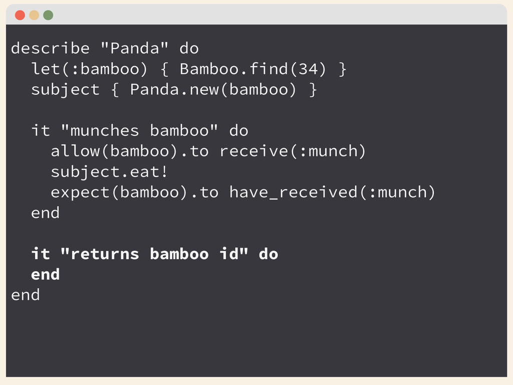 """describe """"Panda"""" do let(:bamboo) { Bamboo.find(..."""