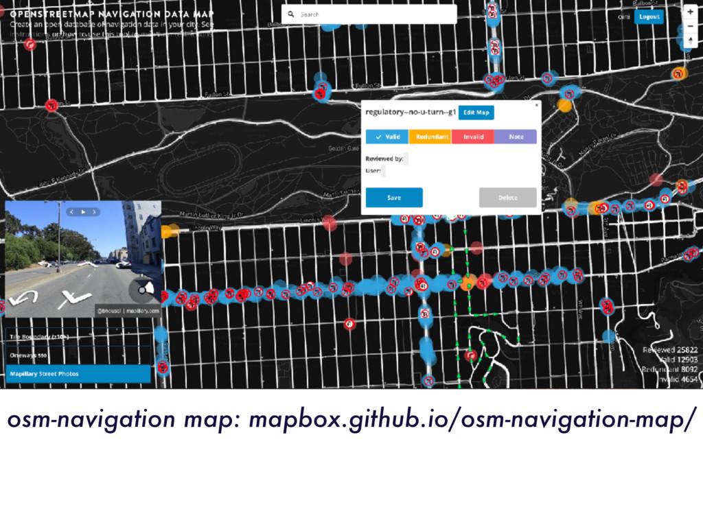osm-navigation map: mapbox.github.io/osm-naviga...