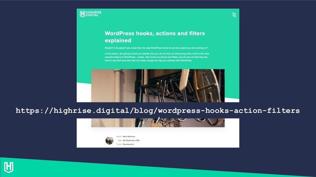 https://highrise.digital/blog/wordpress-hooks-a...