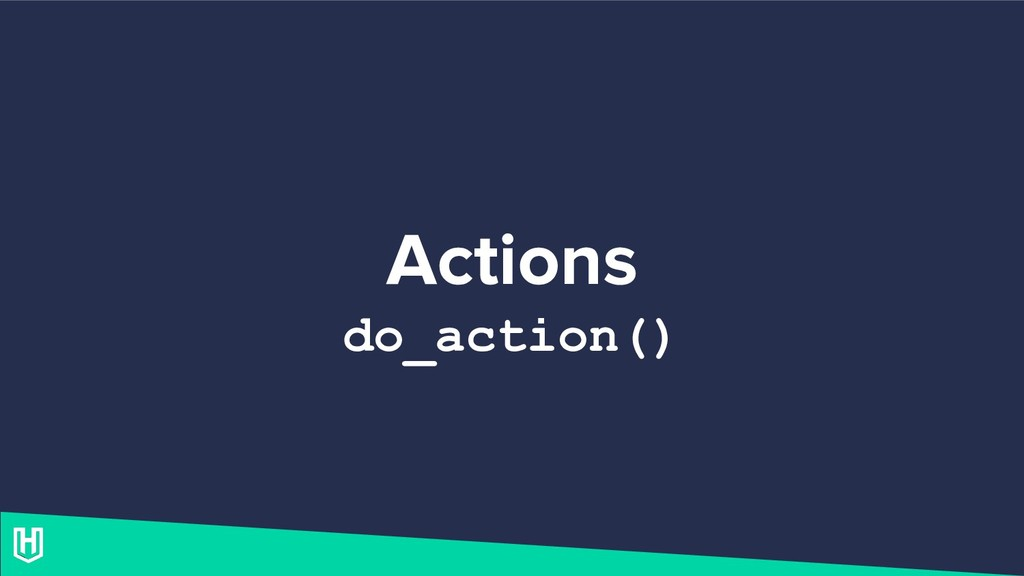 Actions do_action()