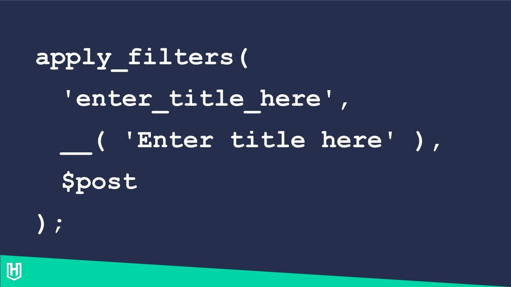 apply_filters( 'enter_title_here', __( 'Enter t...