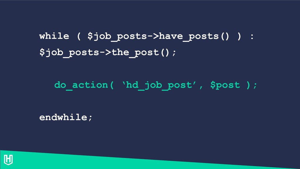 while ( $job_posts->have_posts() ) : $job_posts...