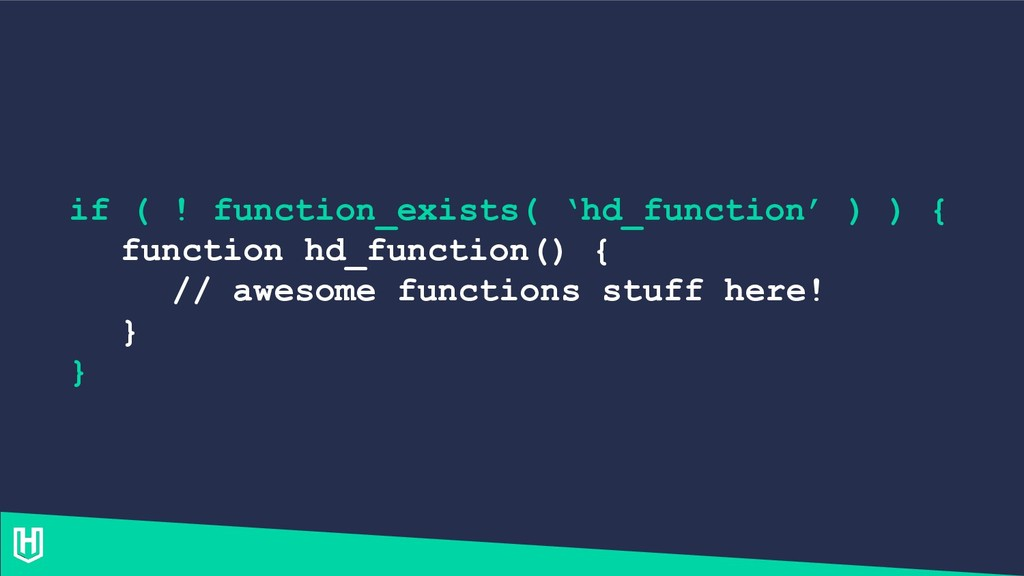 if ( ! function_exists( 'hd_function' ) ) { fun...
