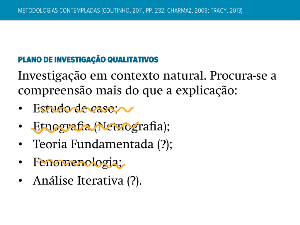 METODOLOGIAS CONTEMPLADAS (COUTINHO, 2011, PP. ...