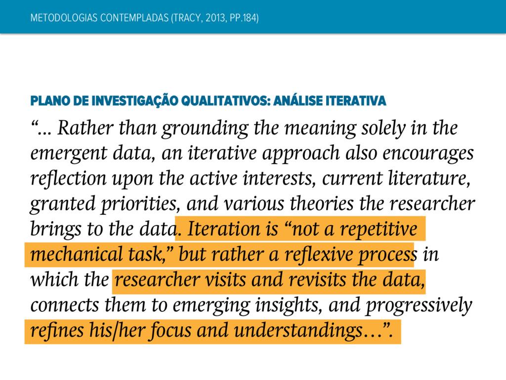 METODOLOGIAS CONTEMPLADAS (TRACY, 2013, PP.184)...