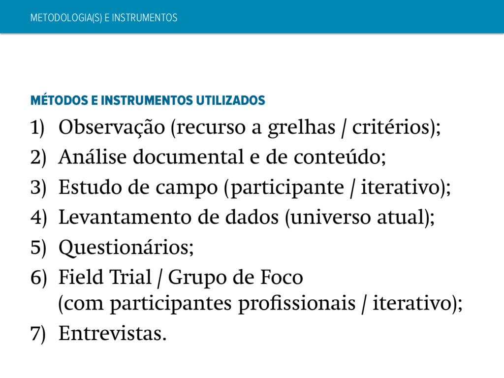METODOLOGIA(S) E INSTRUMENTOS MÉTODOS E INSTRUM...