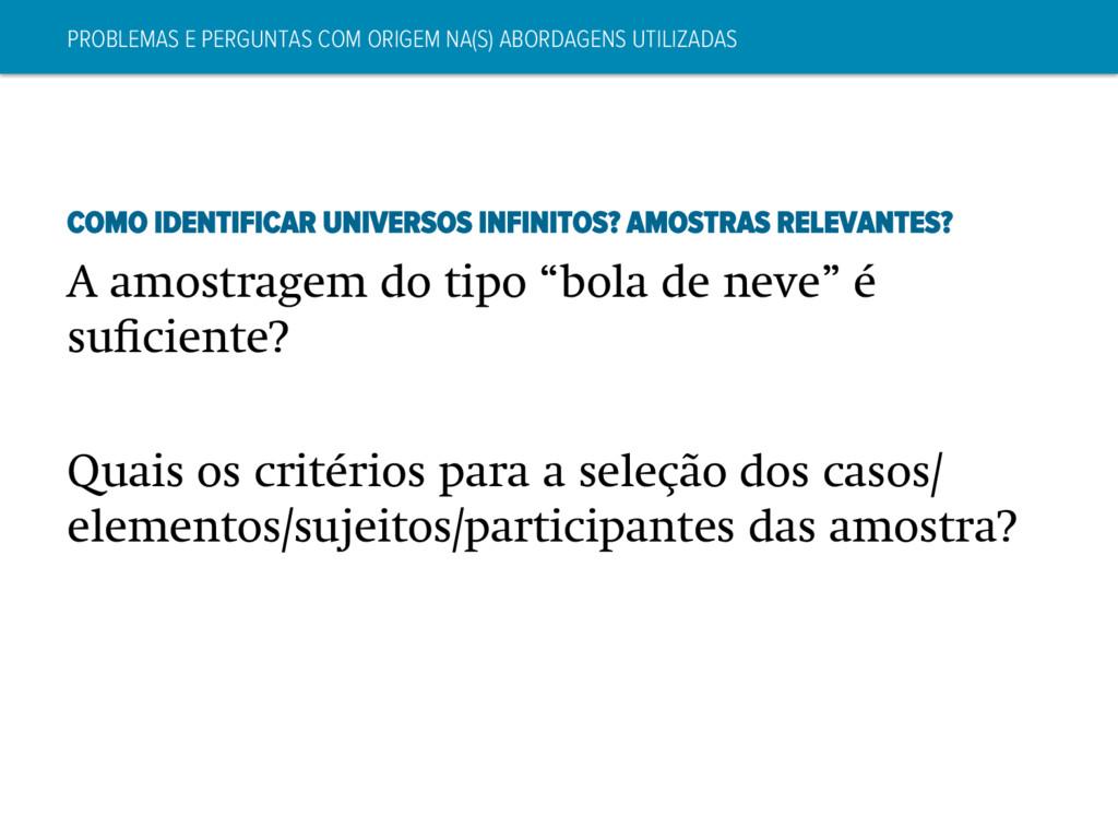 PROBLEMAS E PERGUNTAS COM ORIGEM NA(S) ABORDAGE...
