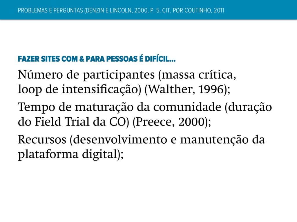 PROBLEMAS E PERGUNTAS (DENZIN E LINCOLN, 2000, ...