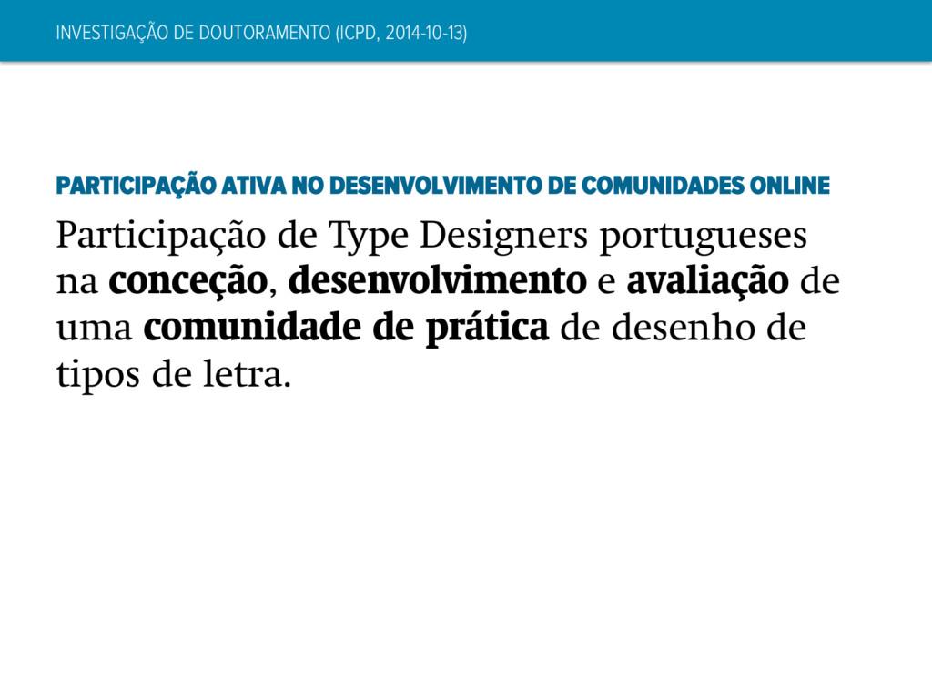 INVESTIGAÇÃO DE DOUTORAMENTO (ICPD, 2014-10-13)...