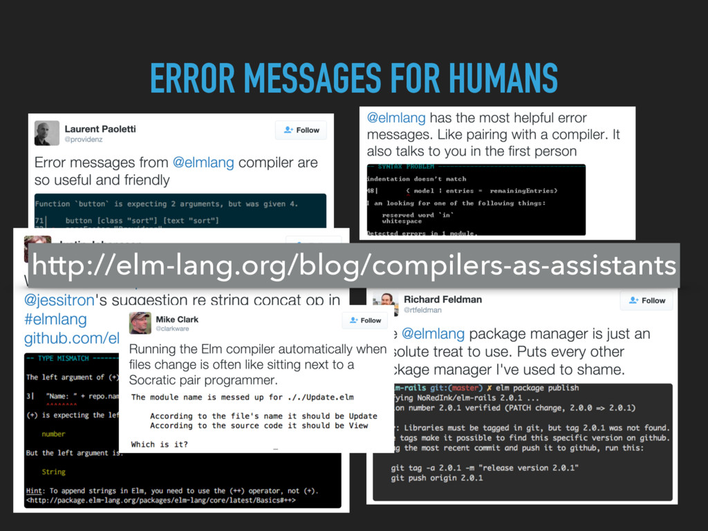 ERROR MESSAGES FOR HUMANS http://elm-lang.org/b...