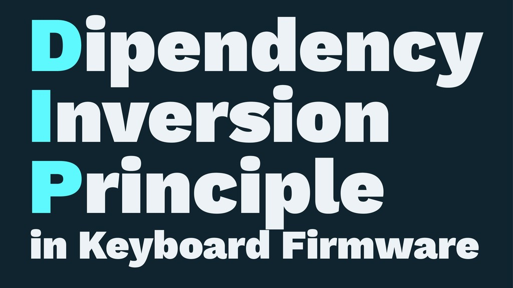 Dipendency Inversion Principle in Keyboard Firm...