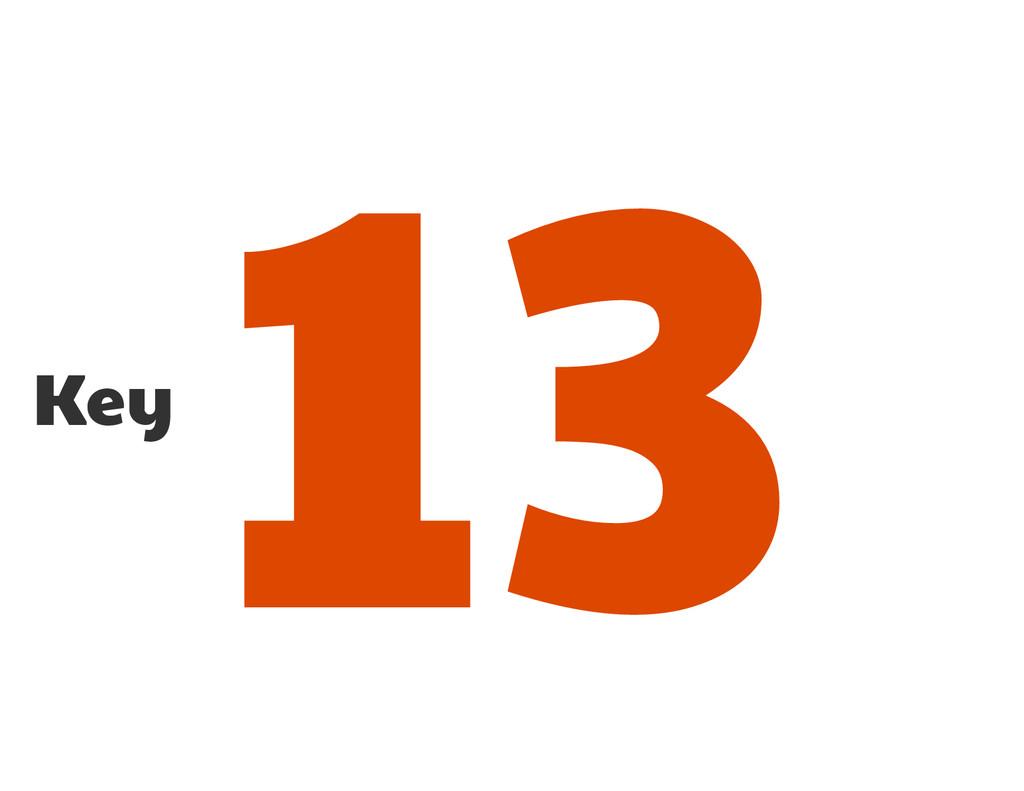 Key 13